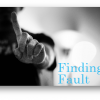 Avoiding Criticism and Fault-Finding