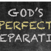 God's Perfect Preparation