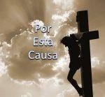 For This Cause / Por Esta Cause – Espanol