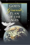 Free Booklet: God's Grand Plan of the Ages