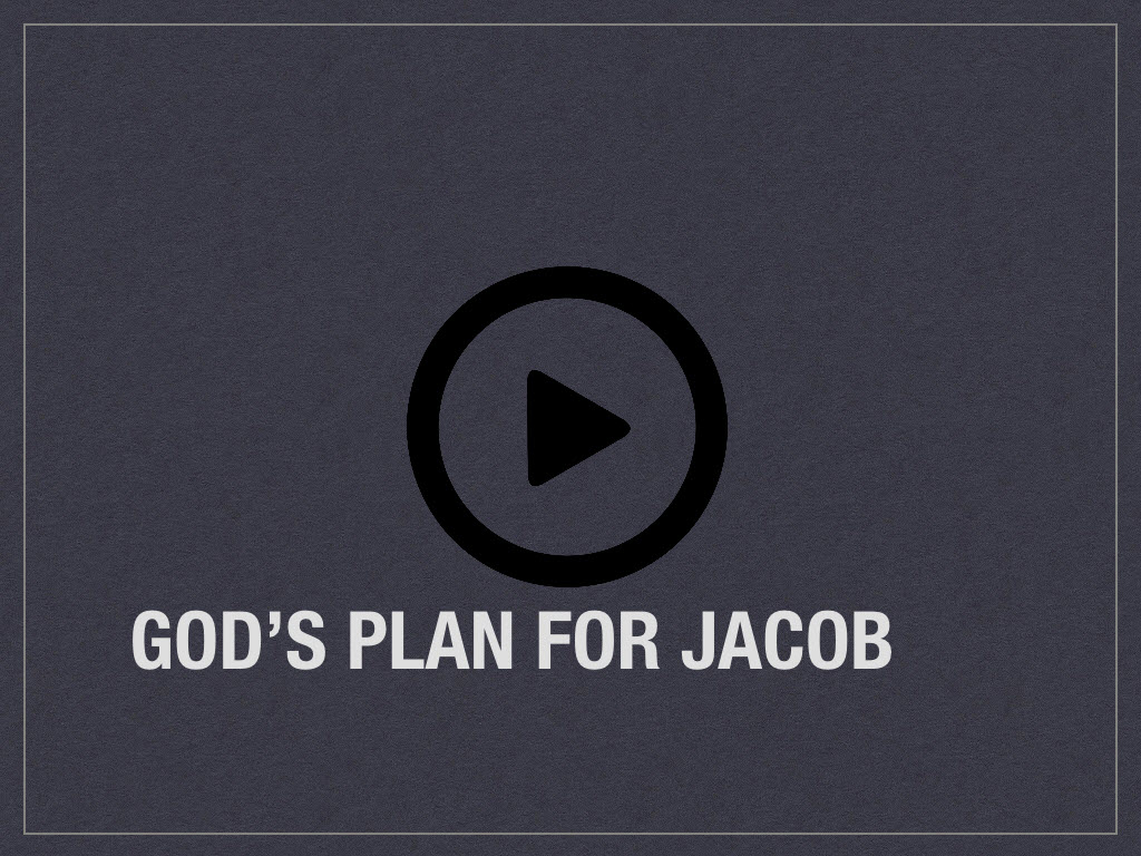 video-gods-plan-for-jacob