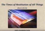 The Times of Restitution of All Things